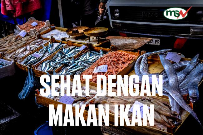 Sehat Dengan Makan Ikan