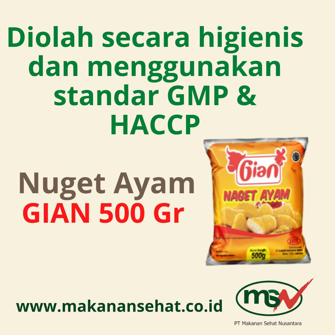 Nugget Ayam Gian 500 Gr diolah secara higienis dan menggunakan standar GMP & HACCP
