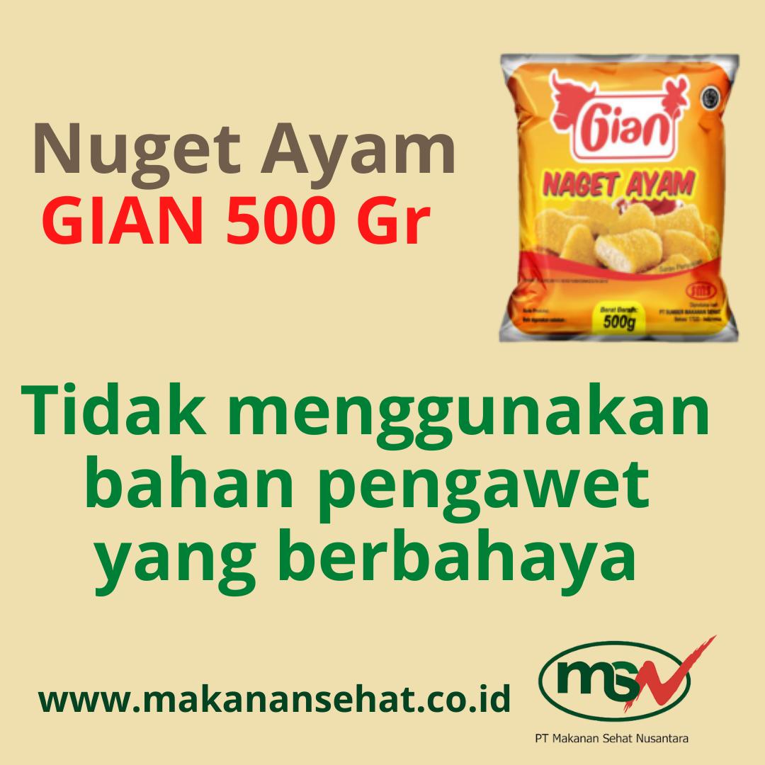 Nugget Ayam Gian 500 Gr tidak menggunakan bahan pengawet yang berbahaya