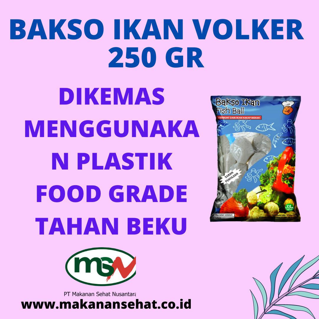 Bakso Ikan Volker 250 Gr dikemas menggunakan plastik food grade tahan beku