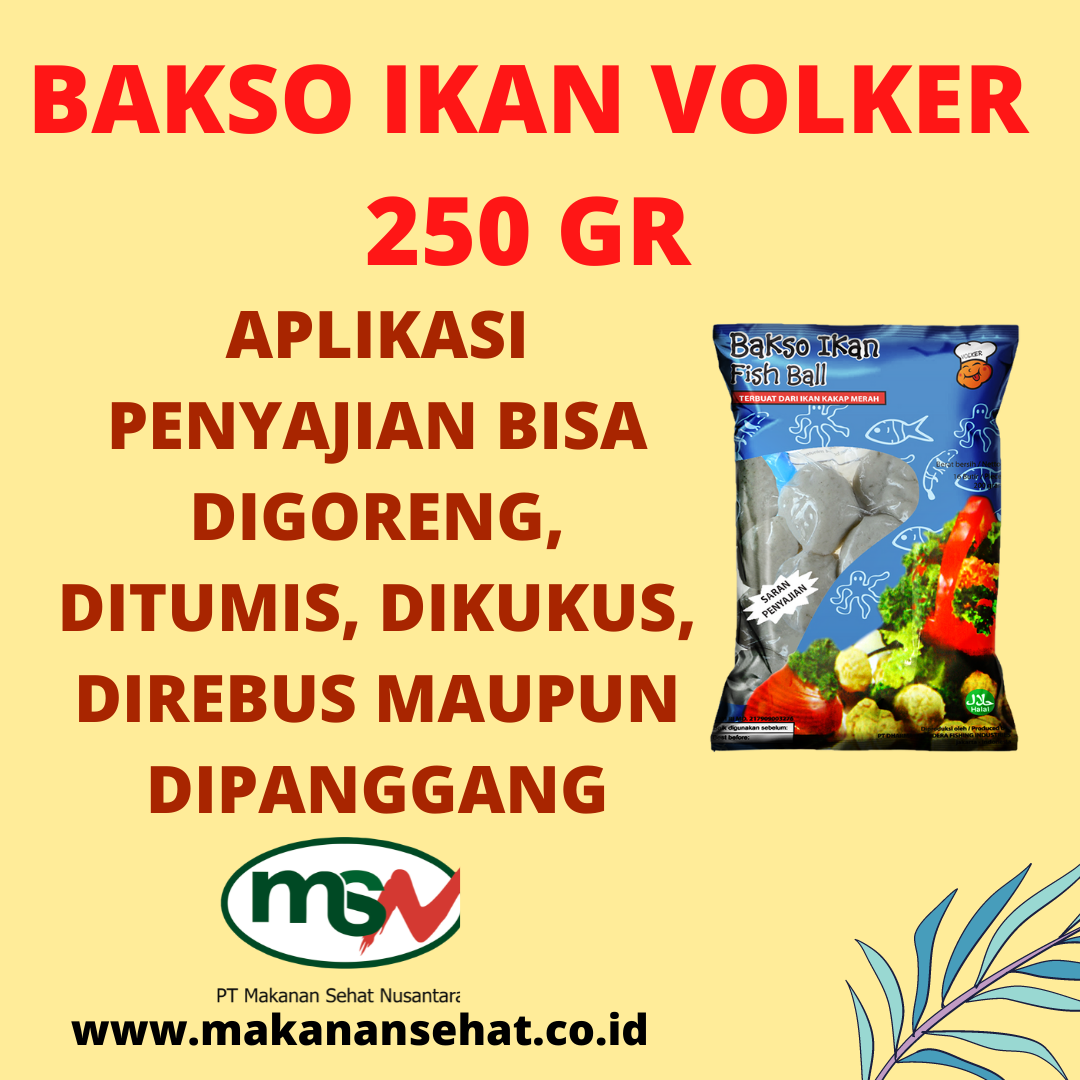 Bakso Ikan Volker 250 Gr aplikasi penyajian bisa digoreng, ditumis, dikukus, direbus maupun dipanggang