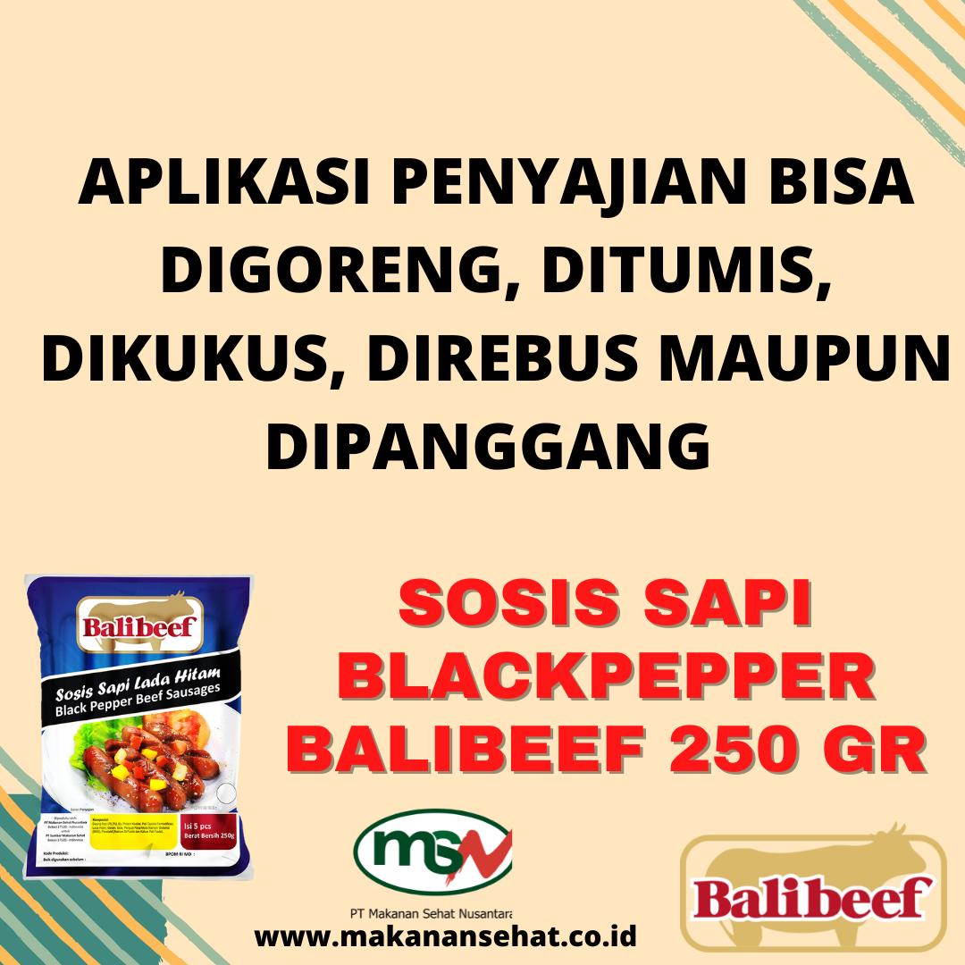 Sosis Sapi Blackpepper Balibeef 250 Gr aplikasi penyajian bisa digoreng, ditumis maupun dipanggang