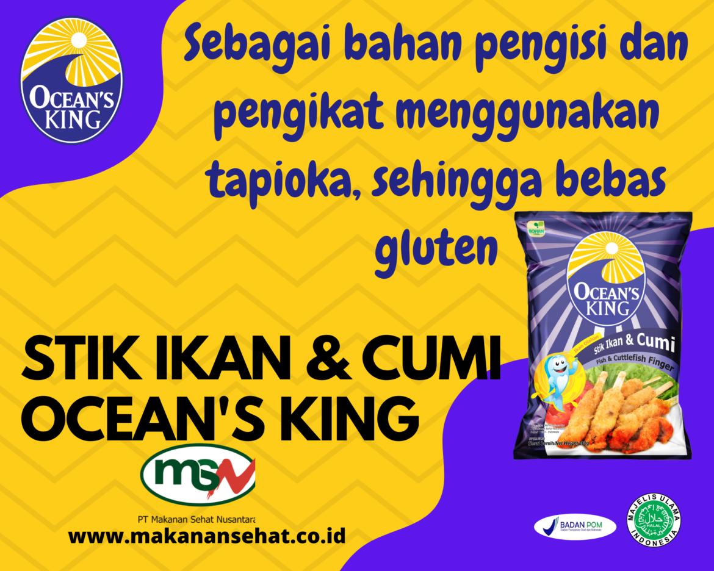 Stik Ikan & Cumi Ocean's King 200 Gr dengan bahan pengikat menggunakan tapioka, sehingga bebas gluten (gluten free)