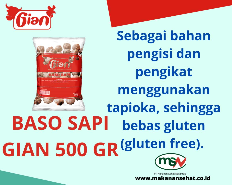 Baso Sapi Gian 500 Gr dengan bahan pengikat menggunakan tapioka, sehingga bebas gluten (gluten free)