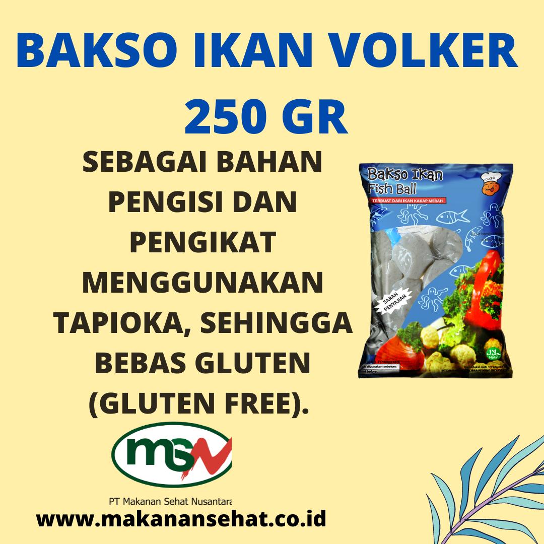 Bakso Ikan Volker 250 Gr dengan bahan pengikat menggunakan tapioka, sehingga bebas gluten (gluten free)