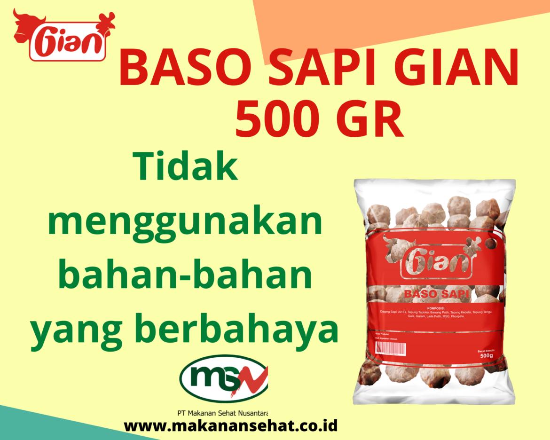 Baso Sapi Gian 500 Gr tidak menggunakan bahan-bahan yang berbahaya