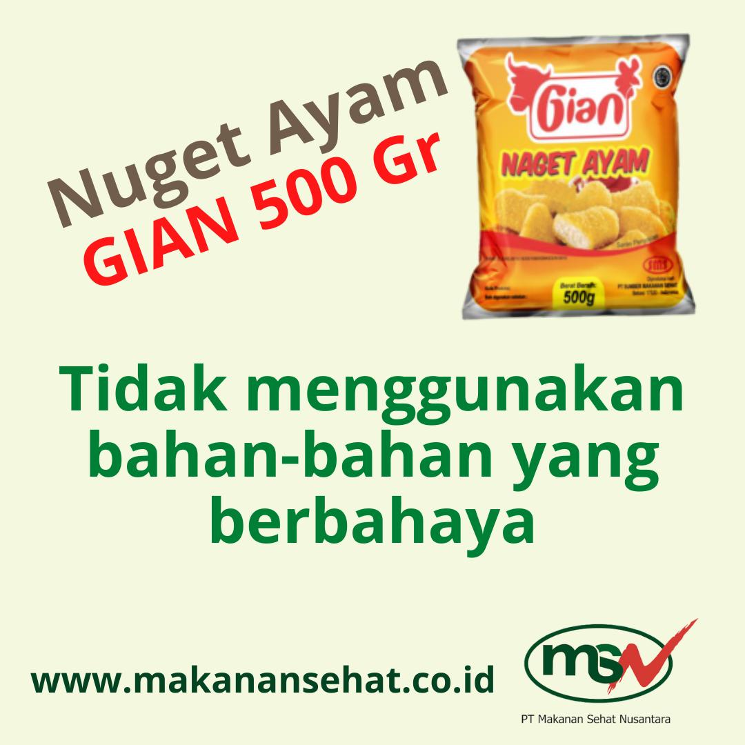 Nugget Ayam Gian 500 Gr tidak menggunakan bahan-bahan yang berbahaya