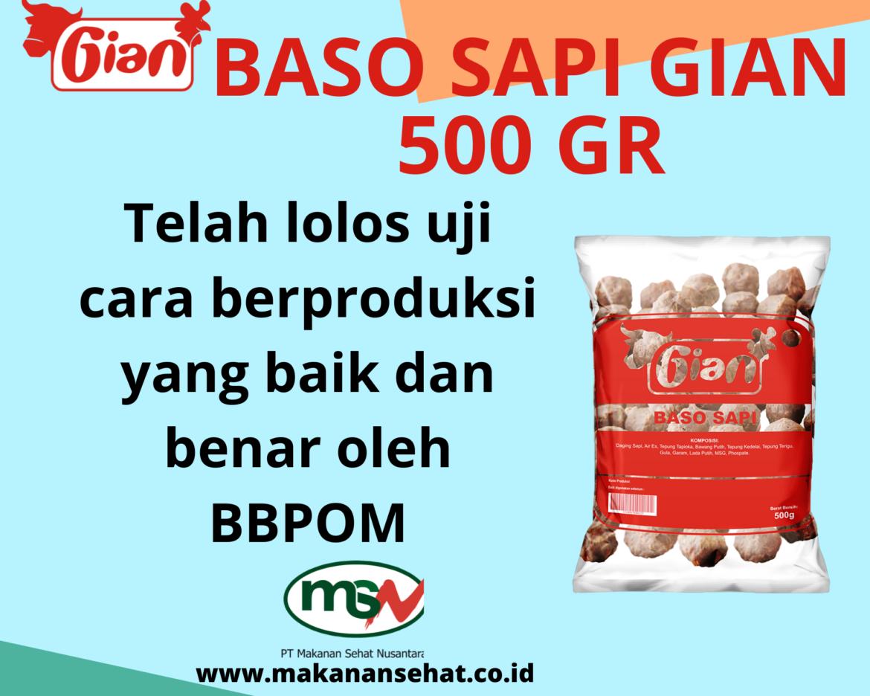 Baso Sapi Gian 500 Gr telah lolos uji cara berproduksi yang baik dan benar oleh BBPOM