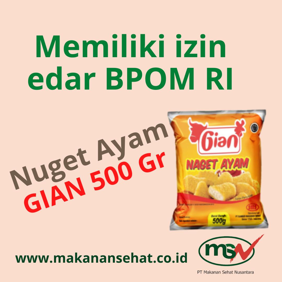 Nugget Ayam Gian 500 Gr Memiliki izin edar BPOM RI