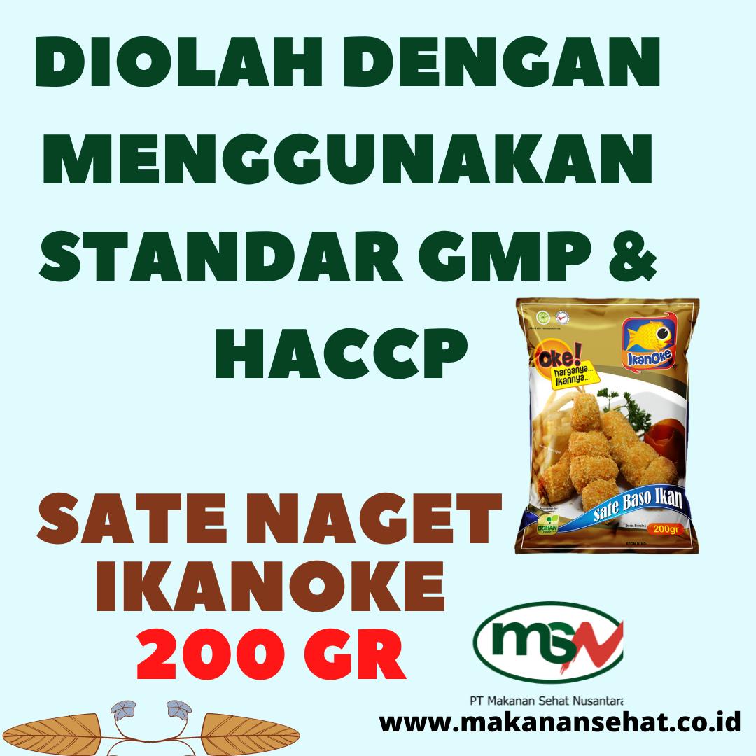 Sate Naget Ikanoke 200 Gr diolah secara higienis dan menggunakan standar GMP & HACCP