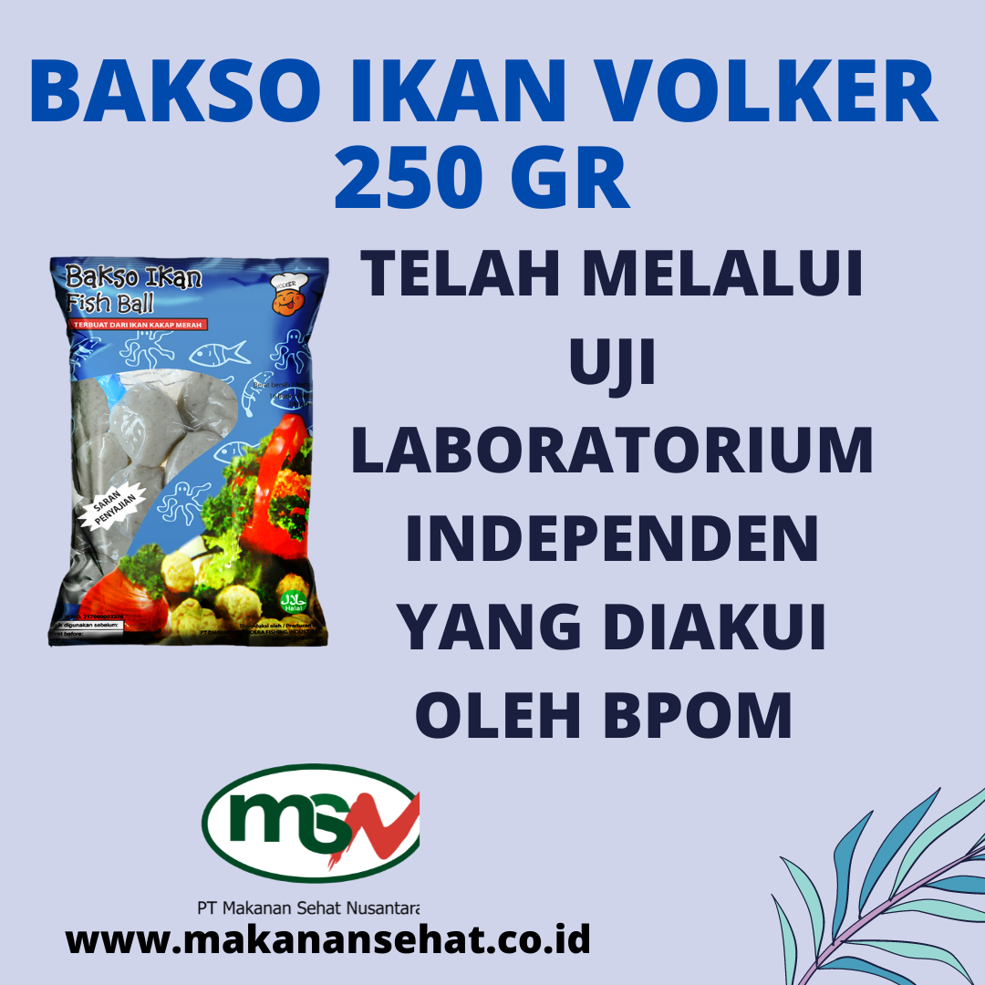 Bakso Ikan Volker 250 Gr telah melalui uji labolatorium independen yang diakui oleh BPOM