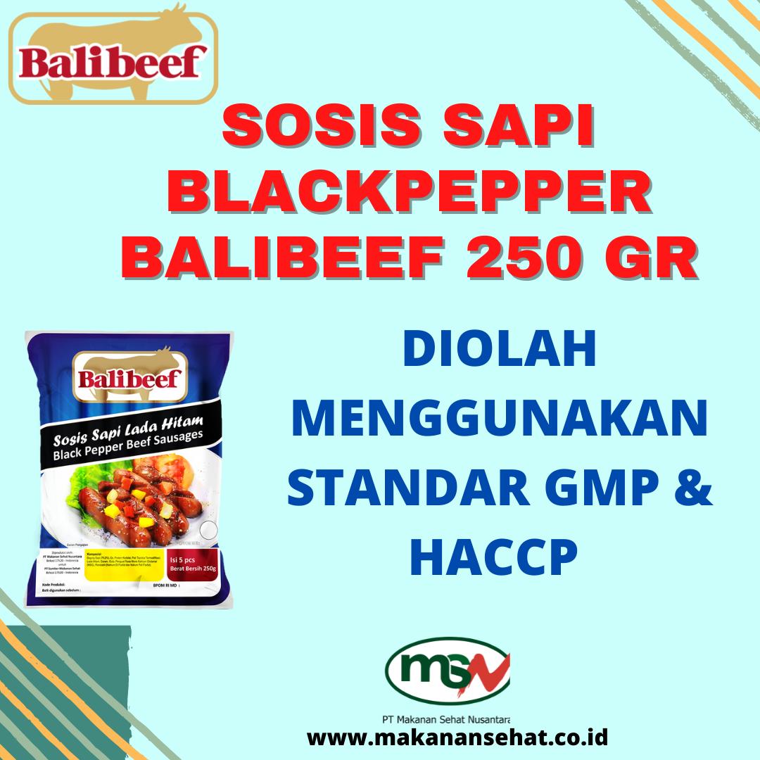 Sosis Sapi Blackpepper Balibeef 250 Gr diolah secara higienis dan menggunakan standar GMP & HACCP