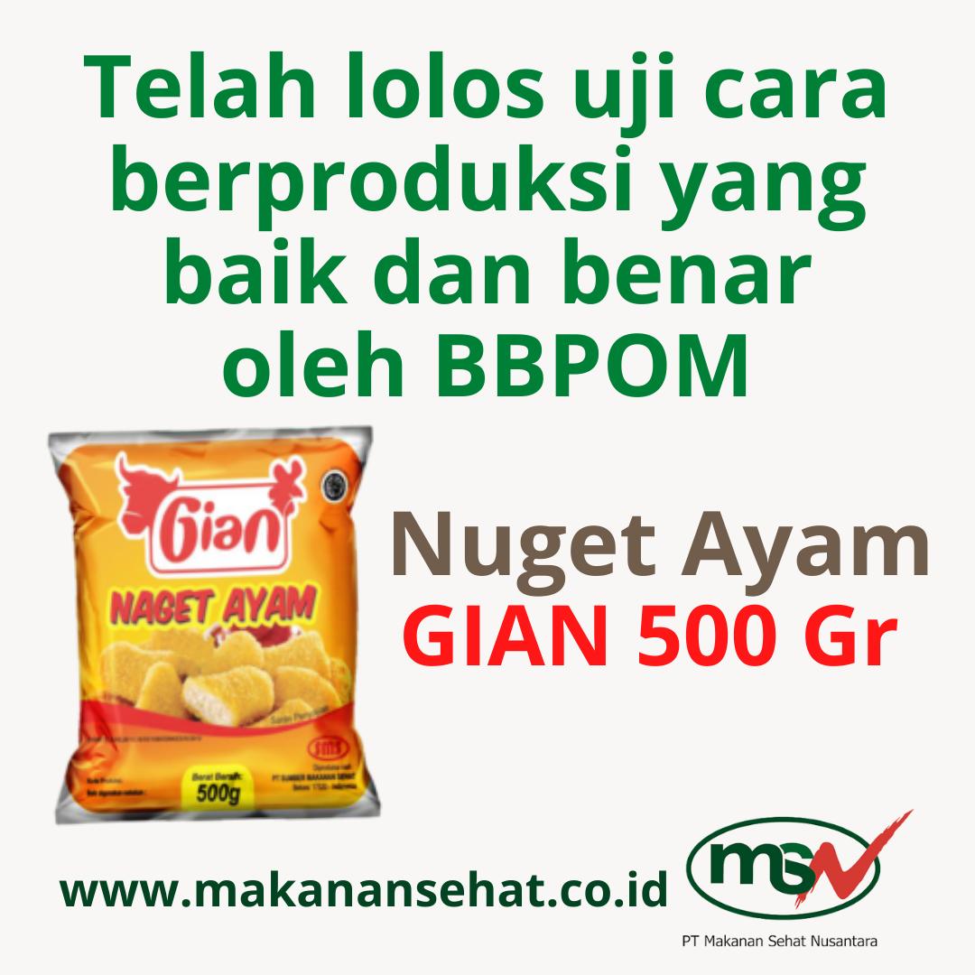 Nugget Ayam Gian 500 Gr telah lolos uji cara berproduksi yang baik dan benar oleh BBPOM