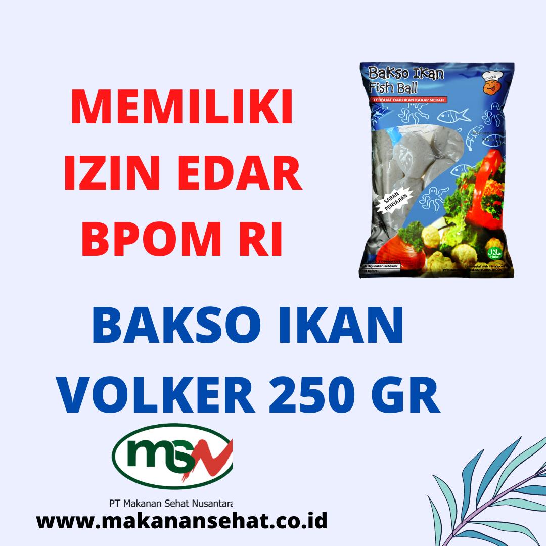 Bakso Ikan Volker 250 Gr memiliki izin edar BPOM RI