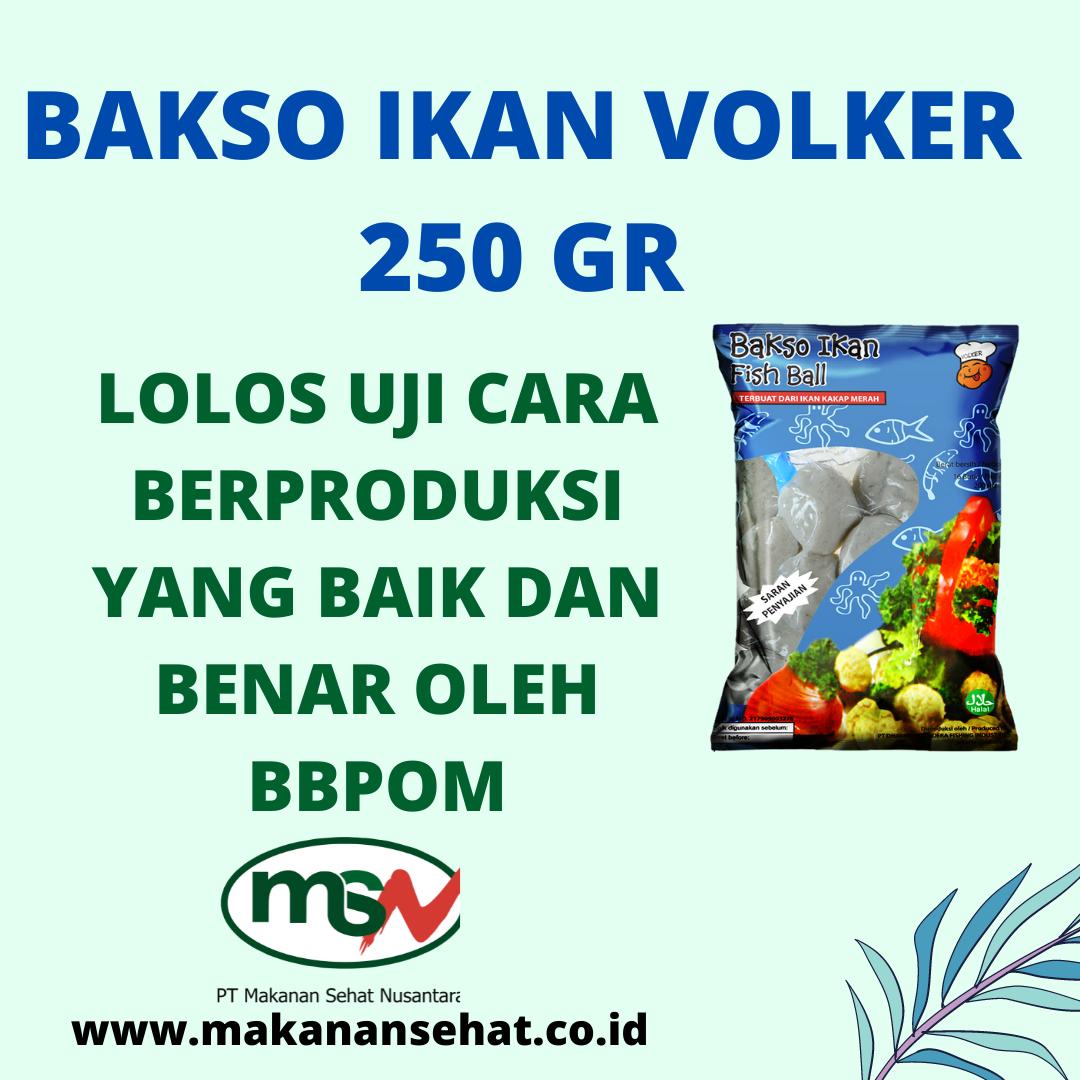 Bakso Ikan Volker 250 Gr lolos uji cara berproduksi yang baik dan benar oleh BBPOM