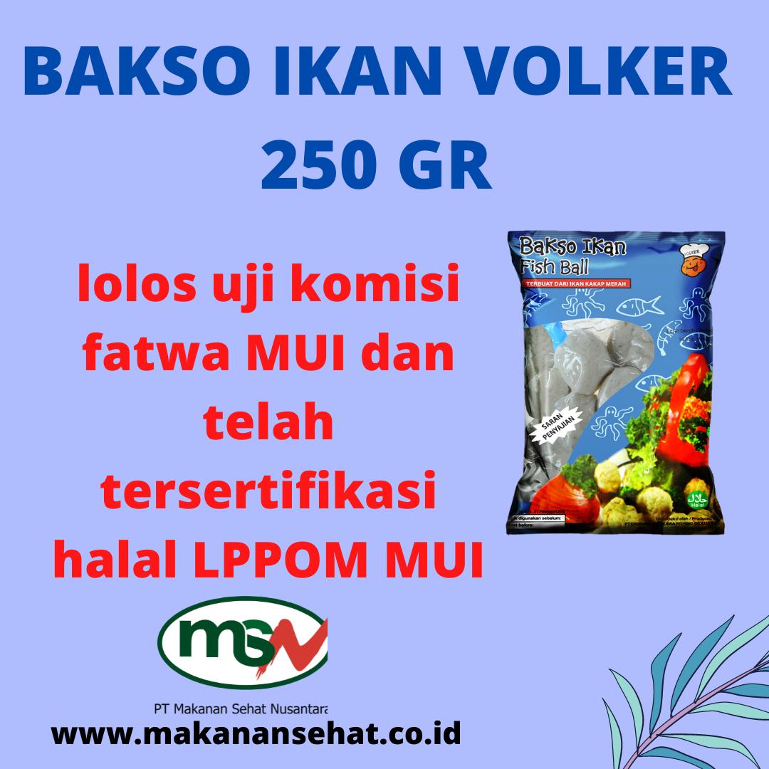Bakso Ikan Volker 250 Gr lolos uji komisi fatwa MUI dan telah tersertifikasi halal LPPOM MUI