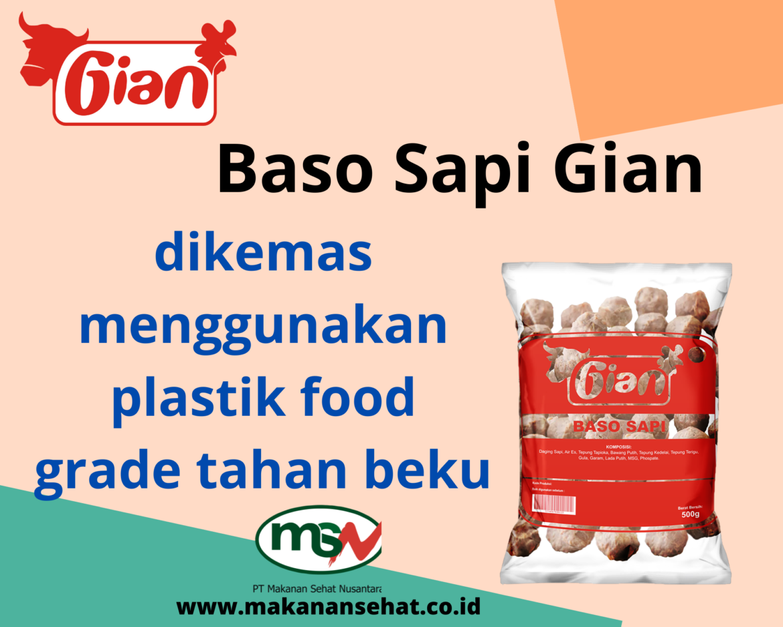 Baso Sapi Gian 500 Gr dikemas menggunakan plastik food grade tahan beku